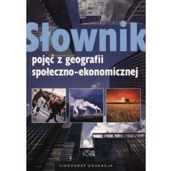Słownik Pojęć Z Geografii Społeczno-Ekonomicznej (opr. miękka)