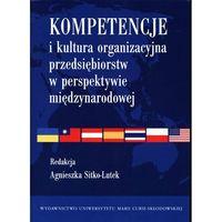 Kompetencje i kultura organizacyjna przedsiębiorstw ...