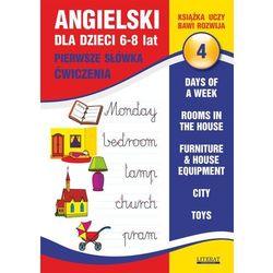 Angielski dla dzieci 4. Pierwsze słówka. Ćwiczenia. 6-8 lat