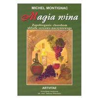Michel Montignac. Magia wina. (opr. miękka)