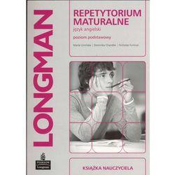 LONGMAN Repetytorium Maturalne Język Angielski. Poziom Podstawowy. Matura 2012 Książka Nauczyciela (opr. miękka)