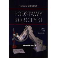 Podstawy robotyki. Wyd 2012 (opr. miękka)