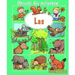 Las. Obrazki dla maluchów (opr. twarda)