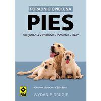 Pies /Poradnik opiekuna/ (opr. broszurowa)