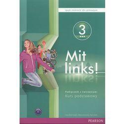 Mit links ! 3. Gimnazjum. Język niemiecki. Podręcznik z ćwiczeniami. Kurs podstawowy (opr. broszurowa)