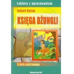 Księga Dżungli. Lektura z opracowaniem. Szkoła podstawowa (opr. miękka)