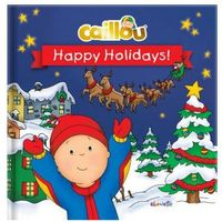Caillou: Happy Holidays!
