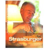 Karol Strasburger. Apetyt na życie (opr. broszurowa)
