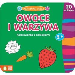 Maluszkowy świat. Owoce i warzywa. Kolorowanka z naklejkami (opr. miękka)