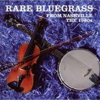 Rare Bluegrass From Nashville The 1960s (CD)
