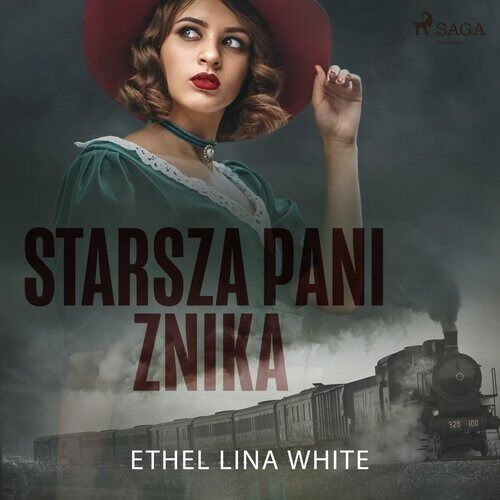 Starsza pani znika - ethel lina white (mp3)