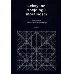 Leksykon socjologii moralności-wyprzedaż (opr. twarda)