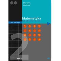 Matematyka 2 Zbiór zadań (opr. miękka)