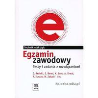 Egzamin zawodowy Technik elektryk Testy i zadania z rozwiązaniami (opr. miękka)
