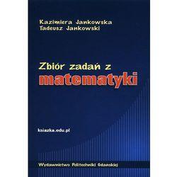 Zbiór zadań z matematyki (opr. miękka)