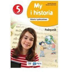 My i Historia. Podręcznik Wieloletni. Klasa 5. Szkoła Podstawowa