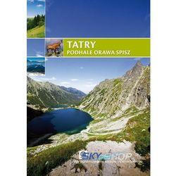 Tatry Podhale Orawa Spisz (opr. twarda)