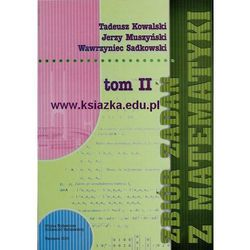 Zbiór zadań z matematyki. T. II (opr. miękka)