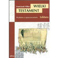 Wielki Testament (opr. kartonowa)