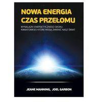 Nowa energia czas przełomu (opr. miękka)