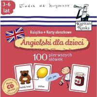 Angielski dla dzieci 100 pierwszych słów Książka + karty obrazkowe - Wysyłka od 3,99 - porównuj ceny z wysyłką (opr. kartonowa)