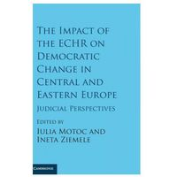 Impact of the ECHR on Democratic Change in Central and Eastern Europe