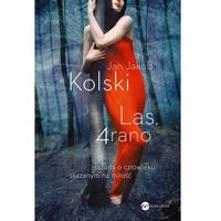Las, 4 rano - ebook