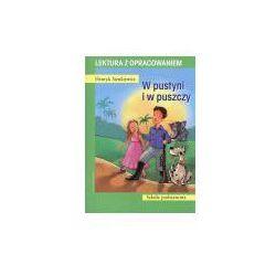 W pustyni i w puszczy. Lektura z opracowaniem - Henryk Sienkiewicz (opr. broszurowa)