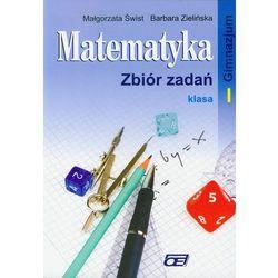 Matematyka. Klasa 1. Zbiór zadań (opr. miękka)