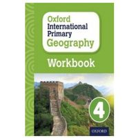 Oxford International Primary Geography: Workbook 4