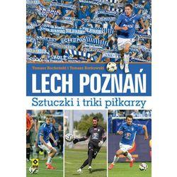 Lech Poznań. Sztuczki i triki piłkarzy