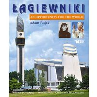 Łagiewniki An Opportunity for the World