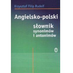 Angielsko polski słownik synonimów i antonimów - Wysyłka od 3,99 - porównuj ceny z wysyłką (opr. miękka)