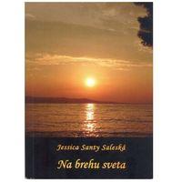 Na brehu sveta Santy Saleská Jessica