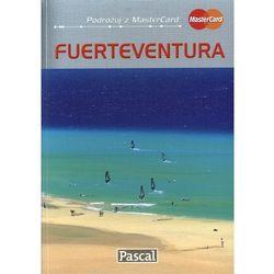 Fuerteventura przewodnik ilustrowany 2010 (opr. miękka)
