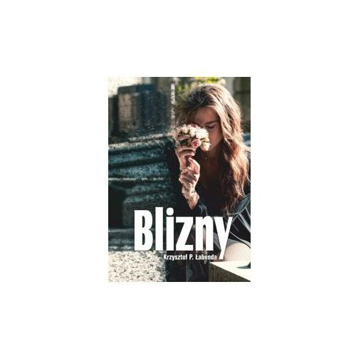 Blizny - ebook