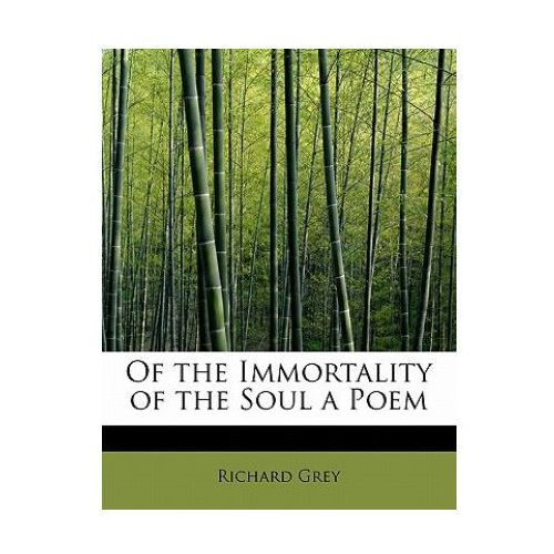 Of the Immortality of the Soul a Poem