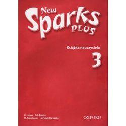 Język angielski New Sparks Plus 3 książka nauczyciela Edukacja wczesnoszkolna (opr. miękka)