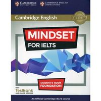 "Mindset for IELTS Foundation Student""s Book (opr. miękka)"