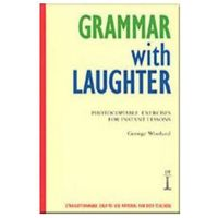 Grammar With Laughter (Photocopiable Exercises For Instant Lessons) (opr. miękka)