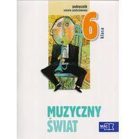 Muzyka SP KL 6. Podręcznik. Muzyczny swiat (2014) (opr. miękka)