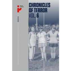 Chronicles of Terror Vol 6 Auschwitz-Birkenau The fate of women and children (opr. miękka)