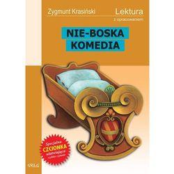 Zygmunt Krasiński. Nie-Boska komedia - lektury z omówieniem, liceum i technikum. (opr. miękka)