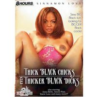 Thick Black Chicks, Even Thicker Black Dicks