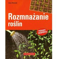 Rozmnażanie roślin (opr. miękka)