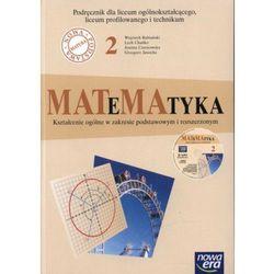 MATeMAtyka. Klasa 2. Podręcznik + CD-ROM dla liceum ogólnokształcącego, liceum profilowanego i technikum. Kształcenie ogólne w z