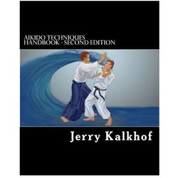 Aikido Techniques Handbook - Second Edition