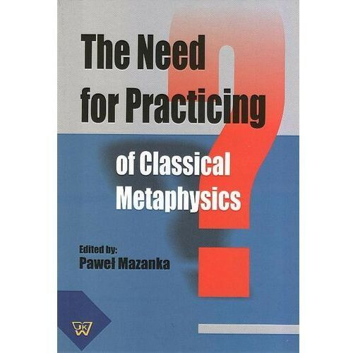 The Need for Practicing for Classical Metaphysics - No author - ebook