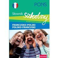 PONS Szkolny słownik francusko-polski polsko-francuski (opr. miękka)