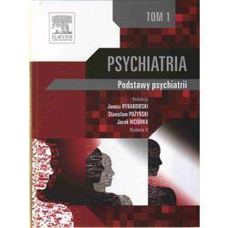 Psychiatria Tom 1 (opr. twarda)
